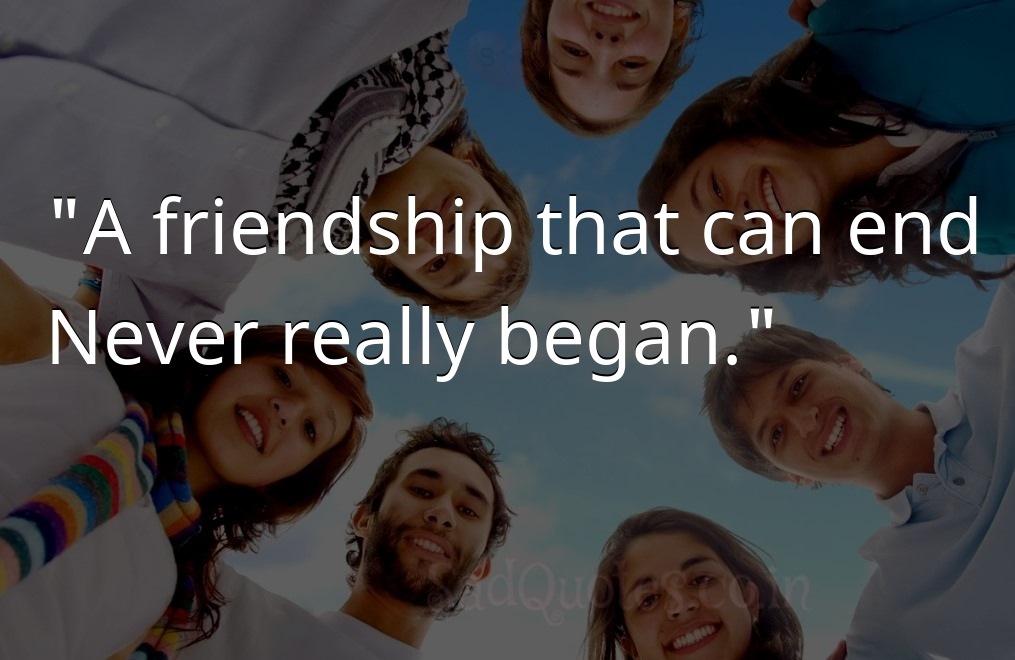 A friendship that - Friendship Quotes