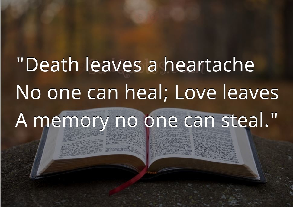 Death leaves a heartache - Sad Life Quotes