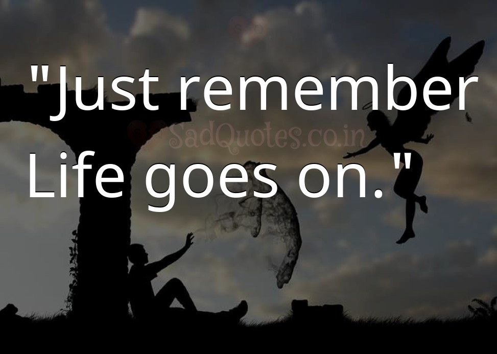 Just remember - Death Quotes