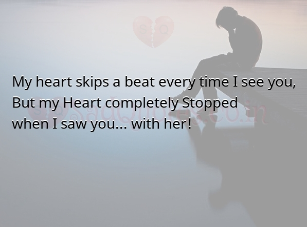 My Heart completely Stopped  when I saw you - Sad Love Quotes