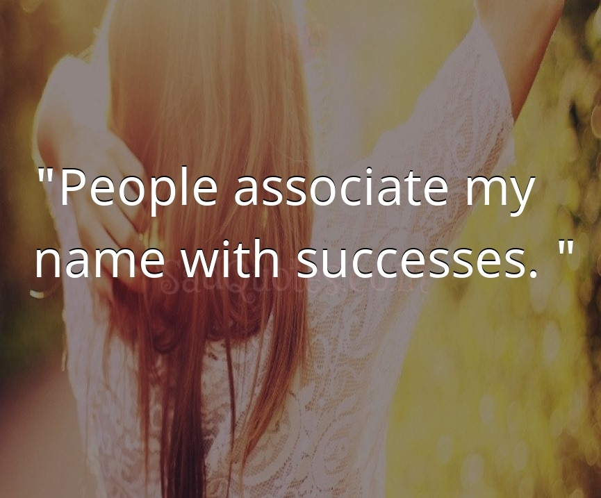 People associate my - Attitude Quotes