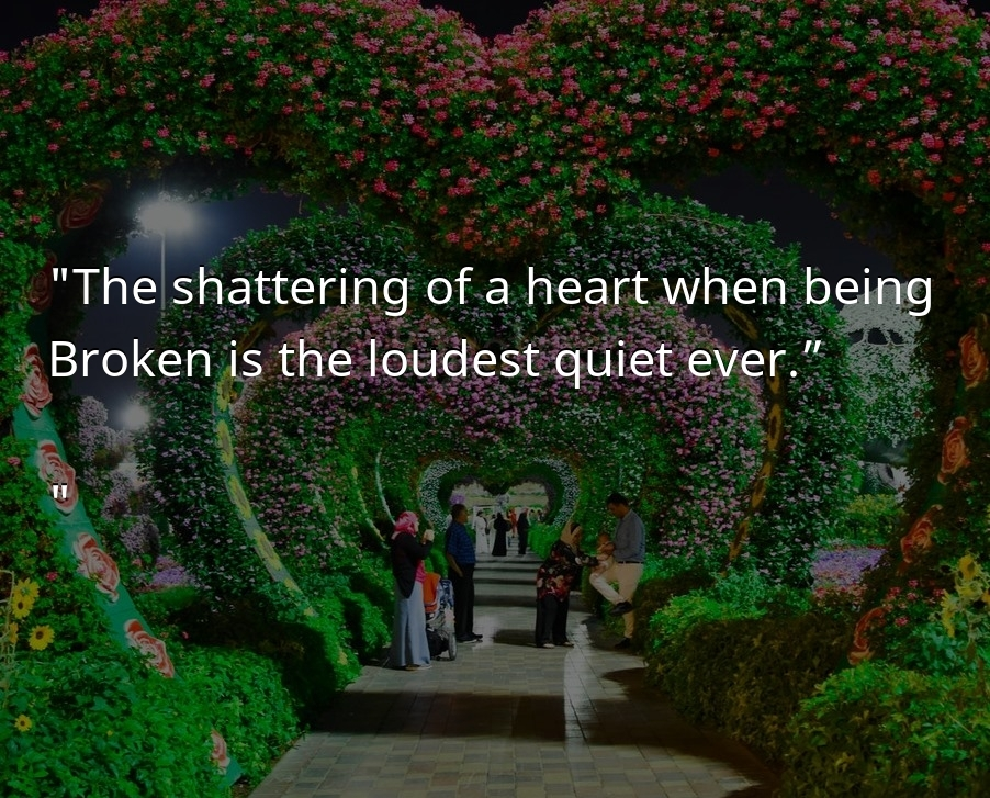 The shattering of a heart  - Sad Love Quotes