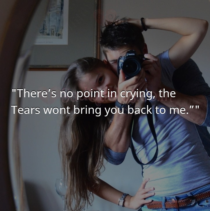 There's no point - Sad Love Quotes