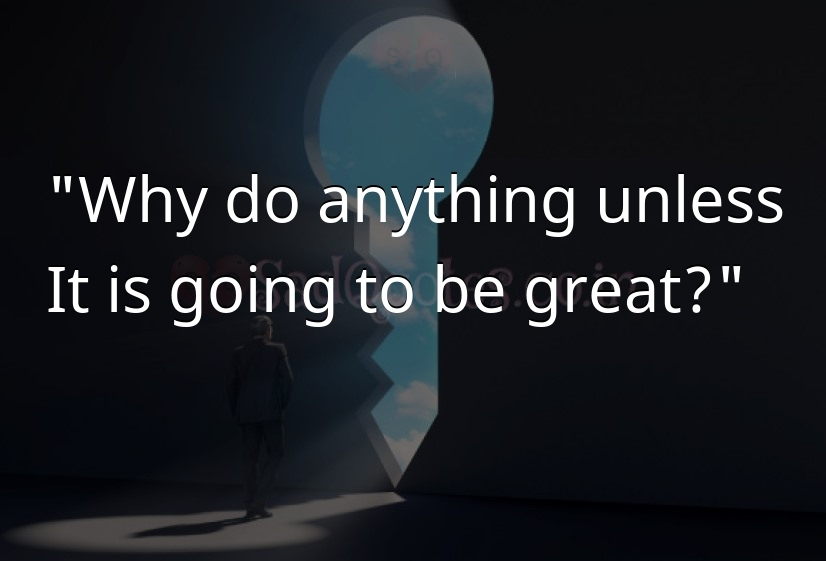 Why do anything unless - Motivational Quotes