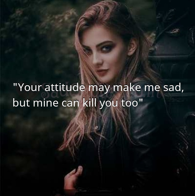 Your attitude may make  - Attitude Quotes